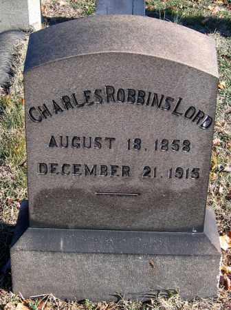 LORD, CHARLES ROBBINS - Baltimore City County, Maryland | CHARLES ROBBINS LORD - Maryland Gravestone Photos