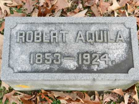 AQUILA, ROBERT - Baltimore County, Maryland | ROBERT AQUILA - Maryland Gravestone Photos