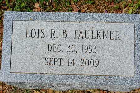 FAULKNER, LOIS R. B. - Baltimore County, Maryland | LOIS R. B. FAULKNER - Maryland Gravestone Photos