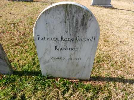 CARROLL KAESTNER, PATRICIA KONE - Baltimore County, Maryland | PATRICIA KONE CARROLL KAESTNER - Maryland Gravestone Photos
