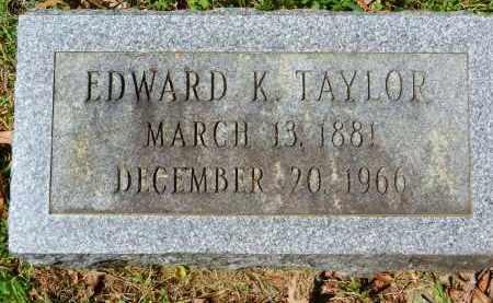 TAYLOR, EDWARD K. - Baltimore County, Maryland | EDWARD K. TAYLOR - Maryland Gravestone Photos