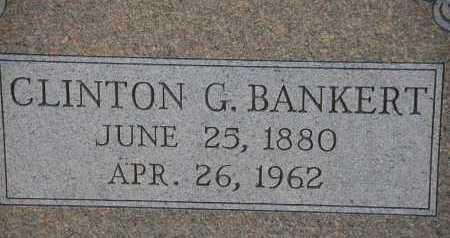 BANKERT, CLINTON GARFIELD - Carroll County, Maryland | CLINTON GARFIELD BANKERT - Maryland Gravestone Photos