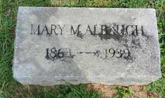 ALBAUGH, MARY M. - Frederick County, Maryland | MARY M. ALBAUGH - Maryland Gravestone Photos