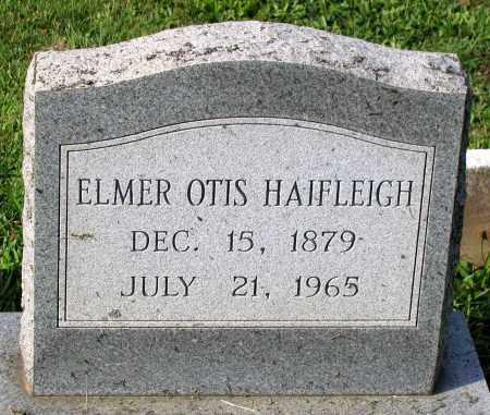 HAIFLEIGH, ELMER OTIS - Frederick County, Maryland | ELMER OTIS HAIFLEIGH - Maryland Gravestone Photos