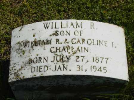 CHAPLAIN, WILLIAM R. - Talbot County, Maryland | WILLIAM R. CHAPLAIN - Maryland Gravestone Photos