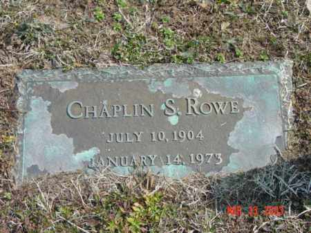 ROWE, CHAPLIN S. - Talbot County, Maryland | CHAPLIN S. ROWE - Maryland Gravestone Photos