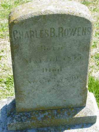 ROWENS, CHARLES B. - Talbot County, Maryland | CHARLES B. ROWENS - Maryland Gravestone Photos