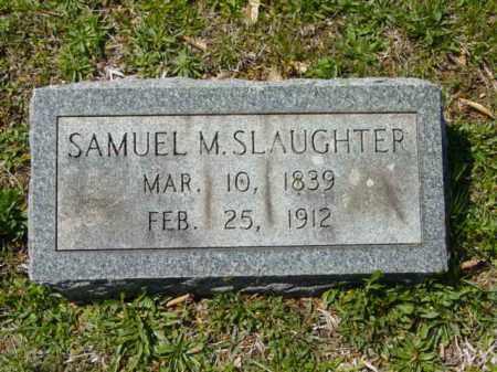 SLAUGHTER, SAMUEL M. - Talbot County, Maryland | SAMUEL M. SLAUGHTER - Maryland Gravestone Photos